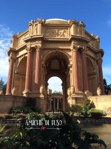 Scoperta di San Francisco - Palace of fine arts- Amiche di Fuso