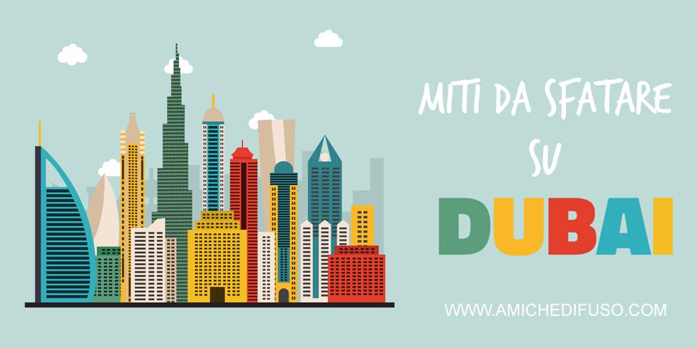 I miti da sfatare su Dubai