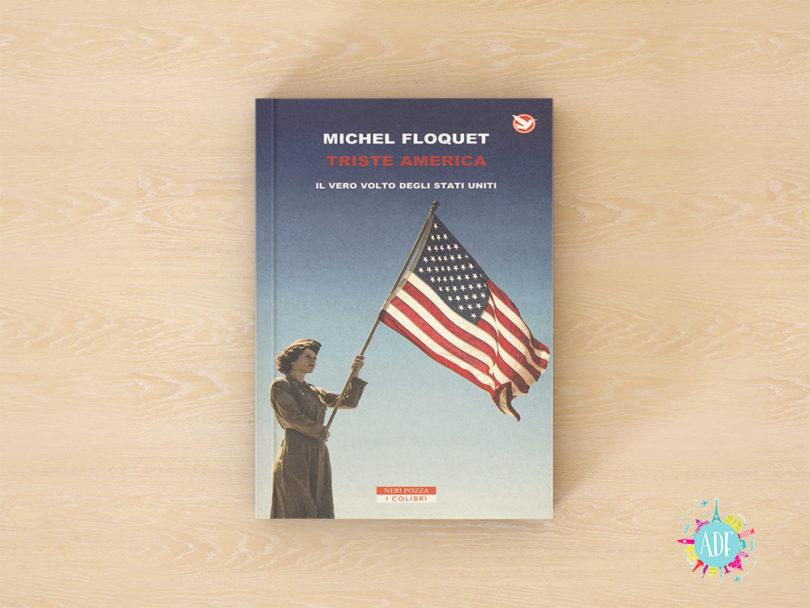 Recensione libro Triste America - Amiche di Fuso