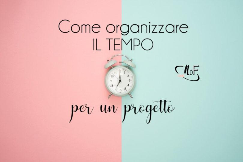 come organizzare il tempo